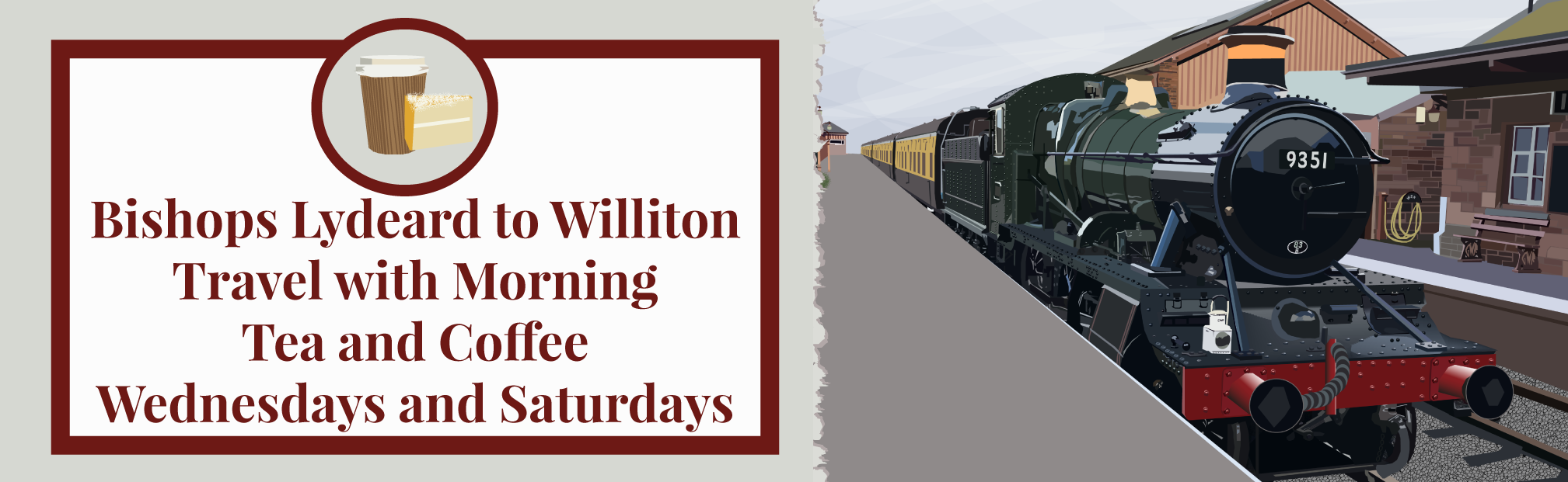 Bishops Lydeard to Williton Brown and Green Timetable Day - Wednesday & Saturday Tea Coffee and Cake 10am Service
